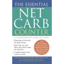The Essential Net Carb Counter by PH D Maggie Greenwood-Robinson, 9781476791203