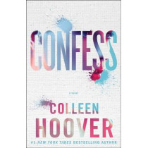 Confess: A Novel by Colleen Hoover, 9781476791456