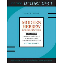 Modern Hebrew for Beginners: A Multimedia Program for Students at the Beginning and Intermediate Levels by Esther Raizen, 9781477300435