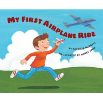 My First Airplane Ride by Patricia Hubbell, 9781477816752