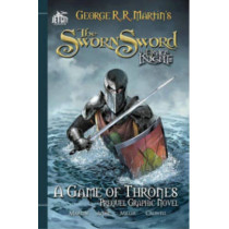 The Sworn Sword: The Graphic Novel by George R. R. Martin, 9781477849293
