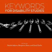 Keywords for Disability Studies by Rachel Adams, 9781479839520