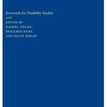Keywords for Disability Studies by Rachel Adams, 9781479841158