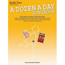 A Dozen a Day Songbook - Book 2: Early Intermediate Level by Hal Leonard Publishing Corporation, 9781480342101
