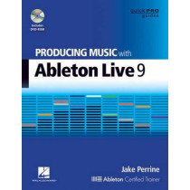 Producing Music with Ableton Live 9 by Jake Perrine, 9781480355101
