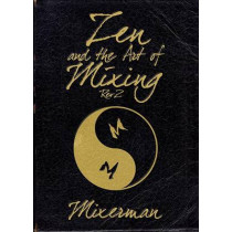 Zen and the Art of Mixing: REV 2 by Mixerman, 9781480366572
