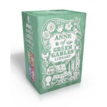 Anne of Green Gables Library: Anne of Green Gables; Anne of Avonlea; Anne of the Island; Anne's House of Dreams by L. M. Montgomery, 9781481409339