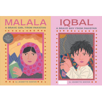Malala, a Brave Girl from Pakistan/Iqbal, a Brave Boy from Pakistan: Two Stories of Bravery by Jeanette Winter, 9781481422949