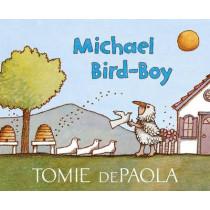 Michael Bird-Boy by Tomie dePaola, 9781481443333