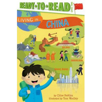 Living in . . . China by Chloe Perkins, 9781481460477