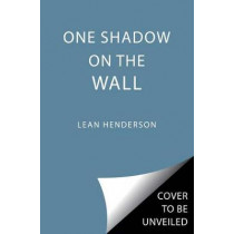One Shadow on the Wall by Leah Henderson, 9781481462952