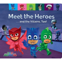 Meet the Heroes . . . and the Villains, Too! by Maggie Testa, 9781481486507