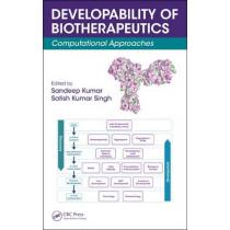 Developability of Biotherapeutics: Computational Approaches by Sandeep Kumar, 9781482246131