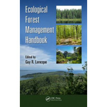 Ecological Forest Management Handbook by Guy R. Larocque, 9781482247855