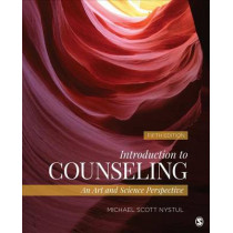 Introduction to Counseling: An Art and Science Perspective by Michael S. Nystul, 9781483316611