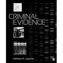 Criminal Evidence by Matthew Lippman, 9781483359557
