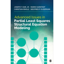 Advanced Issues in Partial Least Squares Structural Equation Modeling by Joe Hair, 9781483377391