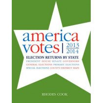 America Votes 31: 2013-2014, Election Returns by State by Rhodes Cook, 9781483383033