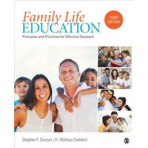 Family Life Education: Principles and Practices for Effective Outreach by Stephen F. Duncan, 9781483384573