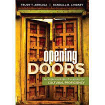 Opening Doors: An Implementation Template for Cultural Proficiency by Trudy Tuttle Arriaga, 9781483388793