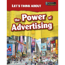 Let's Think about the Power of Advertising by Elizabeth Raum, 9781484602904