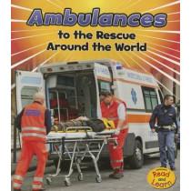 Rescue Around the World: Ambulances by Linda Staniford, 9781484627563