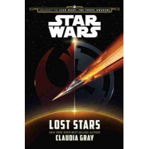 Journey to Star Wars: The Force Awakens Lost Stars by Claudia Gray, 9781484724989