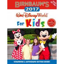 Birnbaum's 2017 Walt Disney World For Kids by Birnbaum Travel Guides, 9781484737781