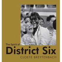 The Spirit of District Six by Cloete Breytenbach, 9781485303060
