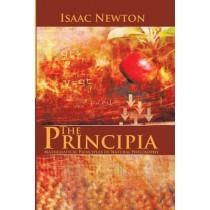 The Principia: Mathematical Principles of Natural Philosophy by Sir Isaac Newton, 9781490592152