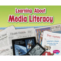 Learning about Media Literacy by Martha E H Rustad, 9781491418338