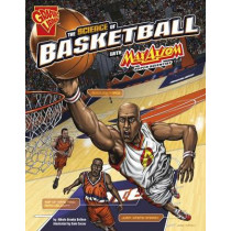 Science of Basketball with Max Axiom, Super Scientist by Nikole Brooks Bethea, 9781491460887