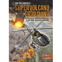 Can You Survive a Supervolcano Eruption?: An Interactive Doomsday Adventure by Blake Hoena, 9781491481264