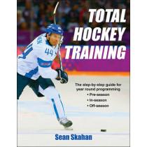 Total Hockey Training by Sean C. Skahan, 9781492507093