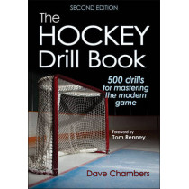 The Hockey Drill Book by Dave Lee Chambers, 9781492529019