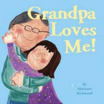 Grandpa Loves Me! by Marianne Richmond, 9781492622987