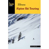 Basic Illustrated Alpine Ski Touring by Molly Absolon, 9781493018475