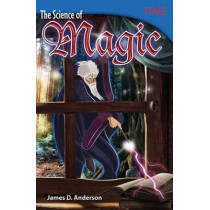 The Science of Magic by James D. Anderson, 9781493836062