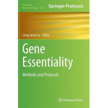 Gene Essentiality: Methods and Protocols by Long Jason Lu, 9781493923977