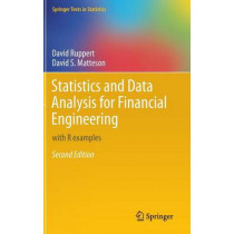 Statistics and Data Analysis for Financial Engineering: with R examples by David Ruppert, 9781493926138