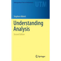 Understanding Analysis by Stephen Abbott, 9781493927111