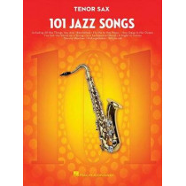 101 Jazz Songs for Tenor Sax by Hal Leonard Corp, 9781495023408
