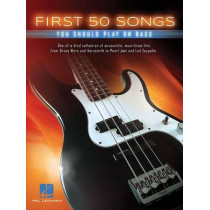 First 50 Songs You Should Play on Bass by Hal Leonard Corp, 9781495030895