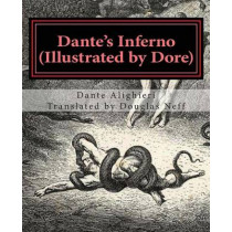 Dante's Inferno (Illustrated by Dore): Modern English Version by Gustave Dore, 9781496017345
