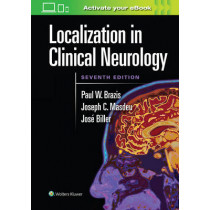 Localization in Clinical Neurology by Paul W. Brazis, 9781496319128
