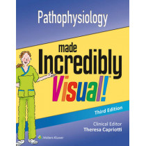 Pathophysiology Made Incredibly Visual by Lippincott Williams & Wilkins, 9781496321671
