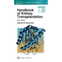 Handbook of Kidney Transplantation by Gabriel M. Danovitch, 9781496326157