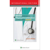 Bates' Pocket Guide to Physical Examination and History Taking by Lynn S. Bickley, 9781496353450