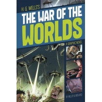 War of the Worlds (Graphic Revolve: Common Core Editions) by H G Wells, 9781496500373