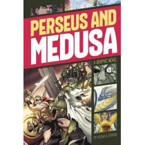 Perseus and Medusa (Graphic Revolve: Common Core Editions) by Blake A Hoena, 9781496500397